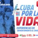 Secretaría del Foro de Sao Paulo convoca a encuentro virtual sobre experiencia cubana en el enfrentamiento a la pandemia
